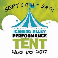 2017 Iceberg Alley Performance Tent at Iceberg Alley Performance Tent from Thu Sep 14 to Sun Sep 24, 2017