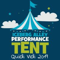 2019 Iceberg Alley Performance Tent at Iceberg Alley Performance Tent from Wed Sep 11 to Sat Sep 21, 2019